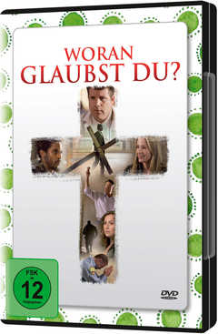 DVD: Woran glaubst du? (Jubiläumsausgabe)