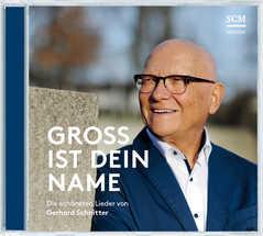 CD: Groß ist dein Name