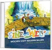 CD: Eine Welt - Brücken statt Mauern bauen