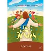 Für immer Jesus - Liederheft