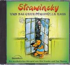 CD: Strawinsky und das geheimnisvolle Haus - Folge 3