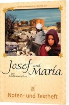 Lieferheft: Josef und Maria - Der durchkreuzte Plan