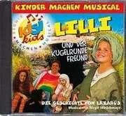 CD: Lilli und der kugelrunde Freund