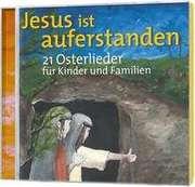 CD: Jesus ist auferstanden