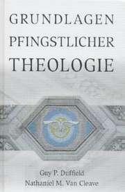 Grundlagen pfingstlicher Theologie