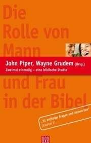 Die Rolle von Mann und Frau in der Bibel (Auszug)