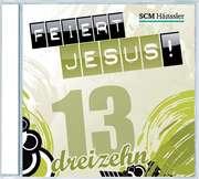 CD: Feiert Jesus! 13