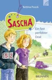 Sascha - Ein fast perfekter Deal