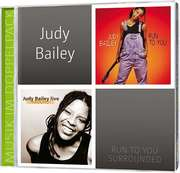 2-CD: Judy Bailey - Run To You & Surrounded
