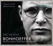 6CD: Bonhoeffer - Hörbuch - Eric Metaxas