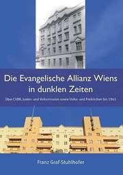 Die Evangelische Allianz Wiens in dunklen Zeiten