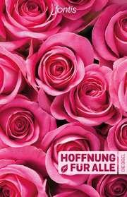 """Hoffnung für alle """"Rosen-Edition"""""""