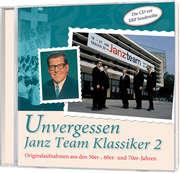 CD: Unvergessen - Janz Team Klassiker 2