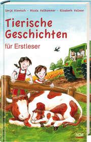 Tierische Geschichten für Erstleser