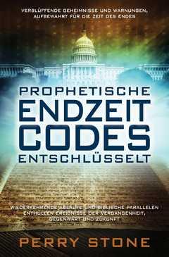 Prophetische Endzeit-Codes entschlüsselt