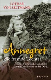 Annegret - die fremde Tochter